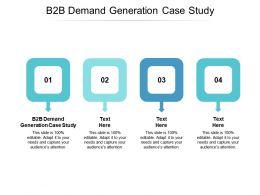 B2B Demand Generation Case Study Ppt Powerpoint Presentation Portfolio Smartart Cpb