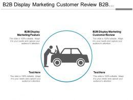 B2b Display Marketing Customer Review B2b Display Marketing Features Cpb
