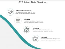 B2B Intent Data Services Ppt Powerpoint Presentation File Example Topics Cpb