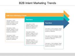 B2B Intent Marketing Trends Ppt Powerpoint Presentation File Deck Cpb