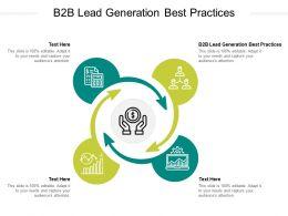 B2B Lead Generation Best Practices Ppt Powerpoint Presentation Slides Show Cpb