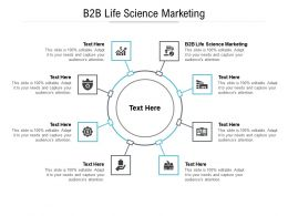 B2B Life Science Marketing Ppt Powerpoint Presentation Visual Aids Portfolio Cpb