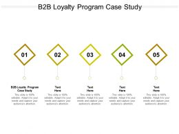 B2B Loyalty Program Case Study Ppt Powerpoint Presentation Infographic Template Outline Cpb