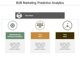 B2B Marketing Predictive Analytics Ppt Powerpoint Presentation File Example Cpb