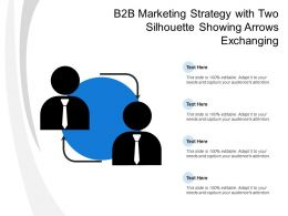 B2b Marketing Strategy With Two Silhouette Showing Arrows Exchanging