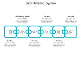 B2B Ordering System Ppt Powerpoint Presentation Styles Graphics Cpb