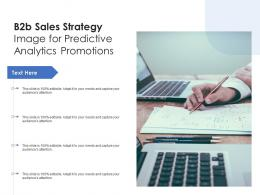 B2b Sales Strategy Image For Predictive Analytics Promotions Infographic Template