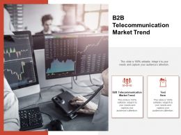 B2B Telecommunication Market Trend Ppt Powerpoint Presentation Slides Templates Cpb