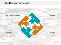 B2c Demand Generation Ppt Powerpoint Presentation Gallery Slide Download Cpb