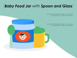 Baby Food Jar With Spoon And Glass