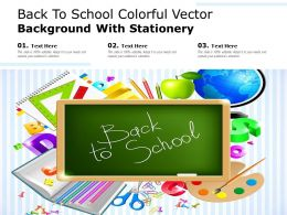 Back To School Colorful Vector Background With Stationery