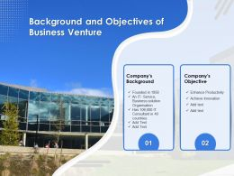 Background And Objectives Of Business Venture