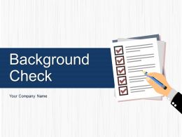 Background Check Attributes Current Verification Technical Capability