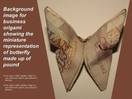 Background Image For Business Origami Showing The Miniature Representation Of Butterfly Made Up Of Pound