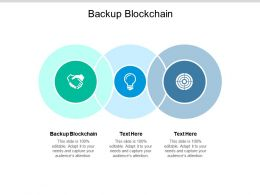 Backup Blockchain Ppt Powerpoint Presentation File Background Cpb
