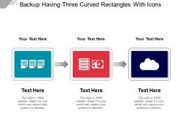 backup_having_three_curved_rectangles_with_icons_Slide01