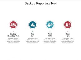 Backup Reporting Tool Ppt Powerpoint Presentation Outline Information Cpb