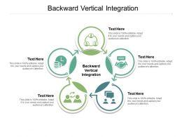 Backward Vertical Integration Ppt Powerpoint Presentation Portfolio Diagrams Cpb