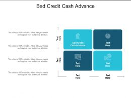Bad Credit Cash Advance Ppt Powerpoint Presentation Outline Topics Cpb