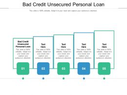 Bad Credit Unsecured Personal Loan Ppt Powerpoint Presentation File Layout Ideas Cpb