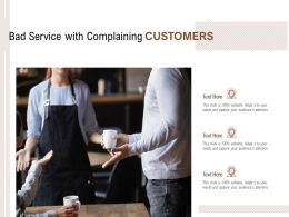 Bad Customer Service With Complaining Customers