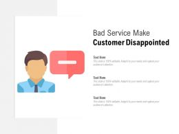 Bad Service Make Customer Disappointed