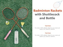 Badminton Rackets With Shuttlecock And Bottle