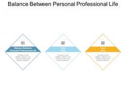 Balance Between Personal Professional Life Ppt Powerpoint Presentation Model Portfolio Cpb