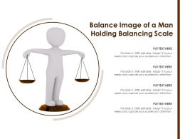 Balance Image Of A Man Holding Balancing Scale