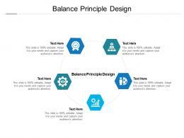 Balance Principle Design Ppt Powerpoint Presentation Layouts Themes Cpb