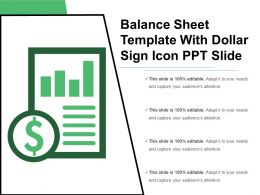 Balance Sheet Template With Dollar Sign Icon Ppt Slide