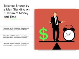 Balance Shown By A Man Standing On Fulcrum Of Money And Time