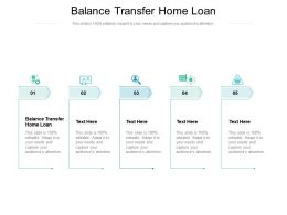 Balance Transfer Home Loan Ppt Powerpoint Presentation File Vector Cpb