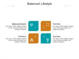 Balanced Lifestyle Ppt Powerpoint Presentation File Deck Cpb