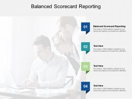 Balanced Scorecard Reporting Ppt Powerpoint Presentation Infographics Templates Cpb