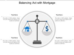 Balancing Act With Mortgage