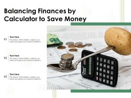 Balancing Finances By Calculator To Save Money