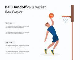 Ball Handoff By A Basket Ball Player