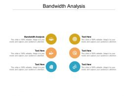 Bandwidth Analysis Ppt Powerpoint Presentation Gallery Structure Cpb