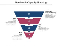 Bandwidth Capacity Planning Ppt Powerpoint Presentation Layouts Ideas Cpb