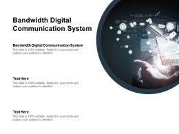 Bandwidth Digital Communication System Ppt Powerpoint Presentation Professional Cpb