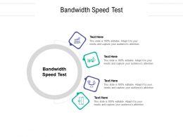 Bandwidth Speed Test Ppt Powerpoint Presentation Icon Format Ideas Cpb