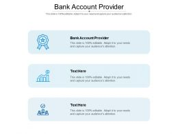 Bank Account Provider Ppt Powerpoint Presentation Outline Portrait Cpb