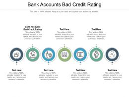 Bank Accounts Bad Credit Rating Ppt Powerpoint Presentation Icon Templates Cpb