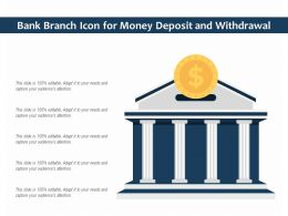 Bank Branch Icon For Money Deposit And Withdrawal