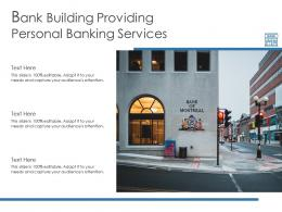 Bank Building Providing Personal Banking Services