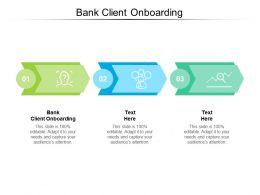 Bank Client Onboarding Ppt Powerpoint Presentation Professional Portfolio Cpb