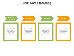 Bank Core Processing Ppt Powerpoint Presentation Visuals Cpb