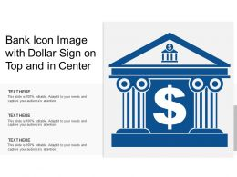Bank Icon Image With Dollar Sign On Top And In Center