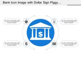 Bank Icon Image With Dollar Sign Piggy Bank And Credit Card